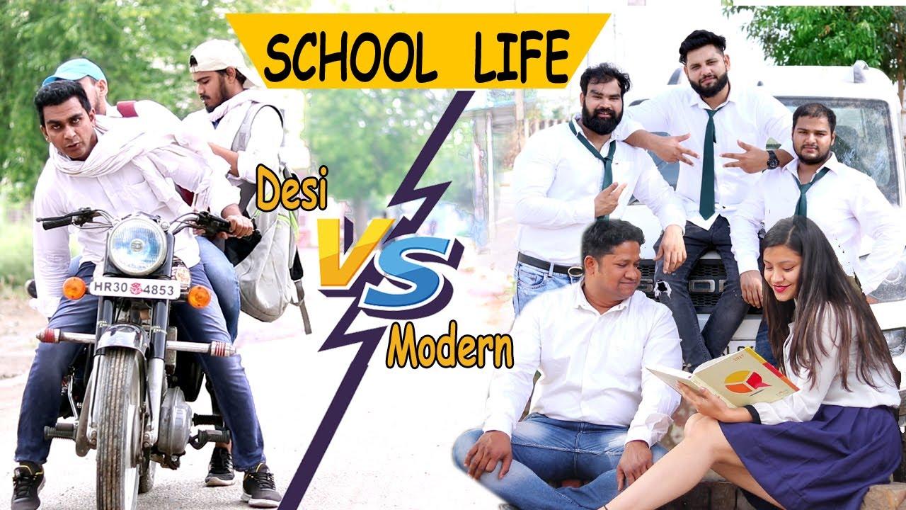 SCHOOL LIFE | Desi Vs Modern Students | FARIDABAD ROCKERS |