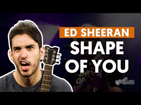 Shape of You - Ed Sheeran (aula de violão simplificada)