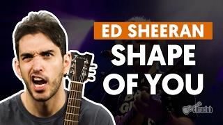 Shape of You - Ed Sheeran aula de violão simplificada