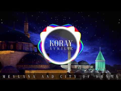 MEVLANA AND CITY OF KONYA - KORAY AYKILIÇ - MYTHICAL