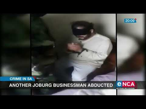 Crime in SA: Another Joburg businessman abducted