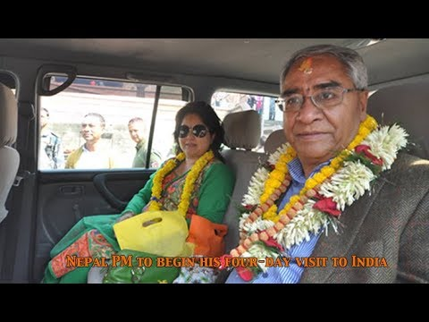 Nepal Prime Minister, Sher Bahadur Deuba begins his four day visit to India today : NewsPointTv