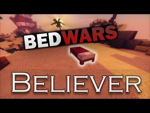 """Bedwars """"Believer"""""""