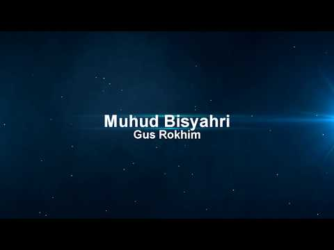 ISHARI-NU muhud Bisyahri - gus rokhim, disertai teks qonun dan maulid syaroful anam