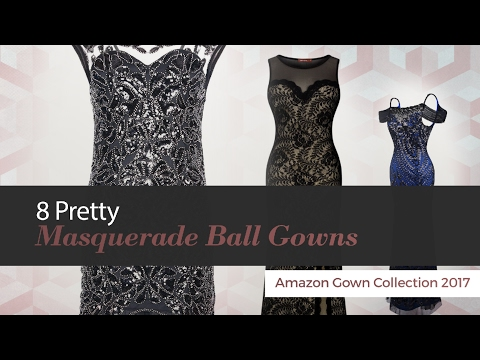 8 Pretty Masquerade Ball Gowns Amazon Gown Collection 2017