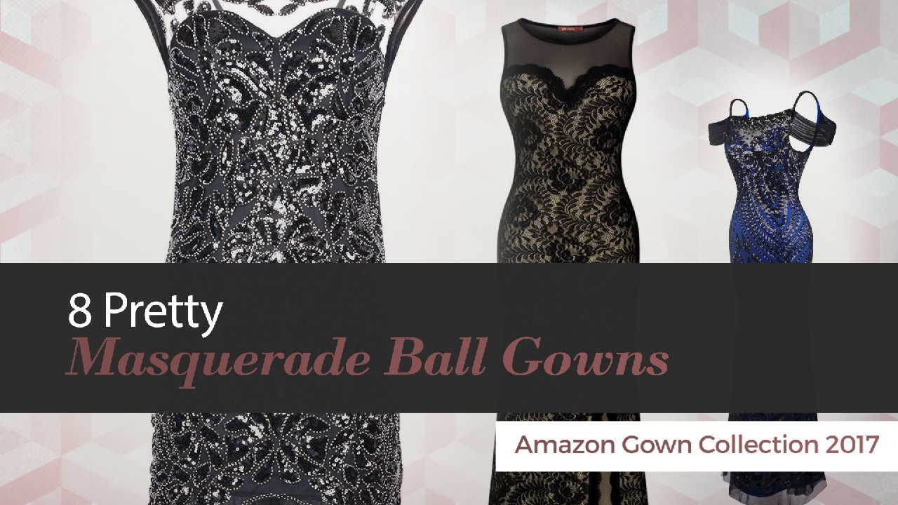 8 Pretty Masquerade Ball Gowns Amazon Gown Collection 2017 - YouTube