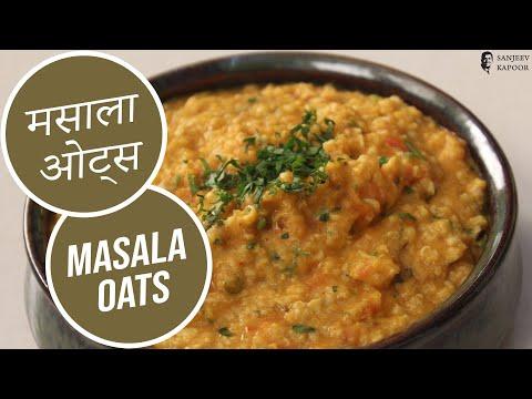 Masala Oats | Sanjeev Kapoor Khazana