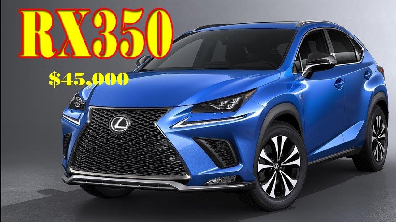 2019 Lexus Rx 350 Price 2019 Lexus Rx 350 Sport 2019 Lexus Es