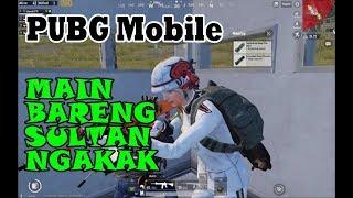 MAIN BARENG SULTAN KOCAK NGAKAK - PUBG Mobile INDONESIA