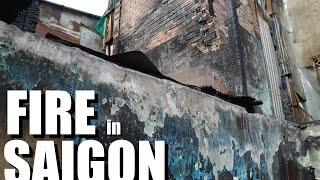 Fire burns down a SAIGON Neighborhood. HOW YOU CAN HELP!!!