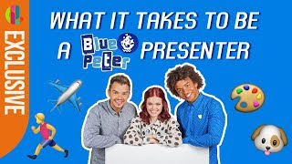 What It Takes To Be A Blue Peter Presenter!