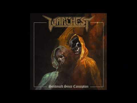 Warchest - Sentenced Since Conception (Full Album, 2019)