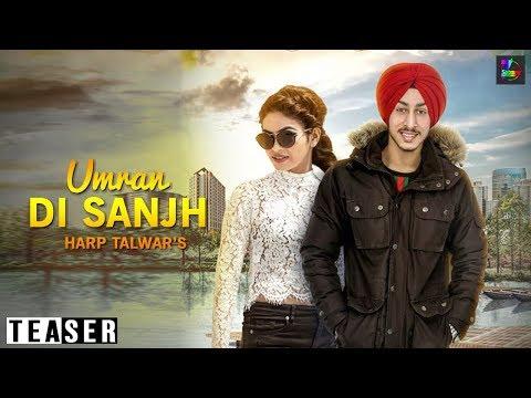 Umran Di Sanjh    Teaser     Harp Talwar Ft Anny Rana Bhatt    Satrang Entertainers