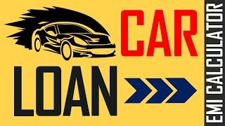 CAR LOAN EMI CALCULATOR | CAR LOAN ONLINE | HOW TO GET CAR LOAN