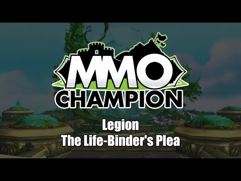Patch 7.3 - The Life-Binder's Plea