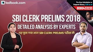 SBI Clerk Prelims 2018 | Exam Analysis | Full, Accurate Review by SBI, IBPS Qualified Experts thumbnail