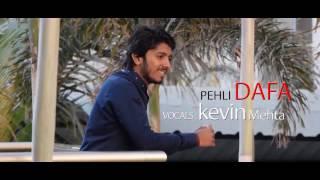Download Hindi Video Songs - Atif Aslam | Pehli Dafa | Cover Song | Kevin Mehta