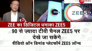 What is ZEE5? ZEE International & Z5 Global CEO Amit Goenka explains about new platform