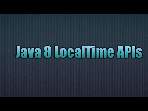 Java 8 LocalTime API