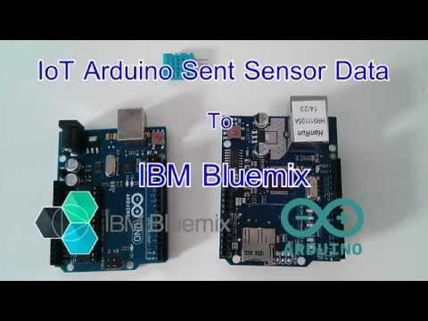 IoT Arduino Sent Sensor Data to IBM Bluemix