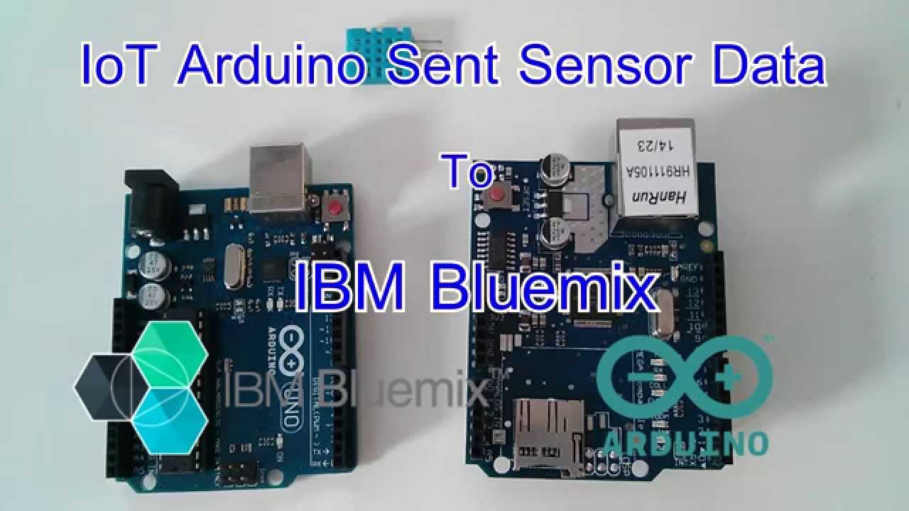 IoT Arduino Sent Sensor Data to IBM Bluemix