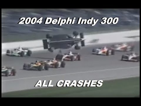 All Indycar Crashes from the 2004 Delphi Indy 300