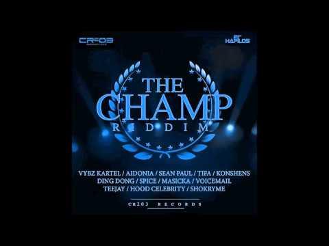The Champ Riddim (Mix-Apr 2016) CR203 RECORDS.