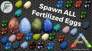 Spawn ALL Fertilized Eggs - ARK: Survival Evolved