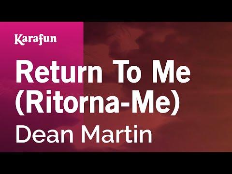 Karaoke Return To Me (Ritorna-Me) - Dean Martin *