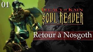 Les jeux de la vie - Soul Reaver - 01 - Retour à Nosgoth
