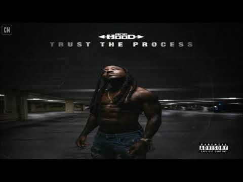 Ace Hood - Trust The Process [FULL MIXTAPE + DOWNLOAD LINK] [2017]