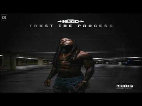 Ace Hood - Trust The Process [FULL MIXTAPE + DOWNLOAD LINK] [2017]