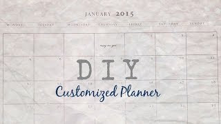 DIY Customized Planner & Organizer.