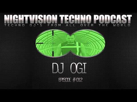 DJ OGI [HR] - NightVision Techno PODCAST 12 pt.2