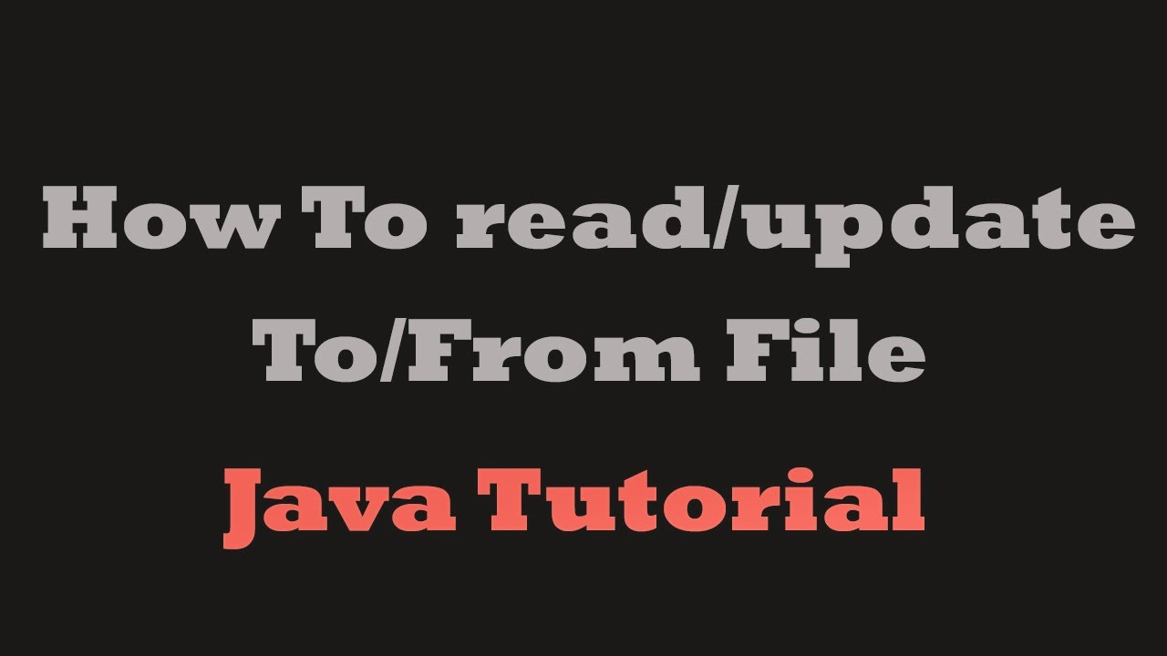 Java tutorial how to read and update tofrom a file must watch java tutorial how to read and update tofrom a file must watch youtube baditri Choice Image