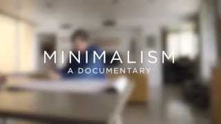 Just Enough   Minimalism: A Documentary