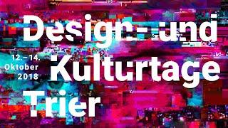 Rückblick Design- und Kulturtage Trier 2018