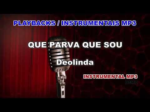 ♬ Playback / Instrumental Mp3 - QUE PARVA QUE SOU - Deolinda
