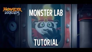 Monster Lab Tutorial - Monster Legends