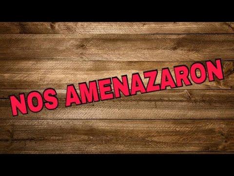 FUIMOS AMENAZADAS | HABLANDO CLARO