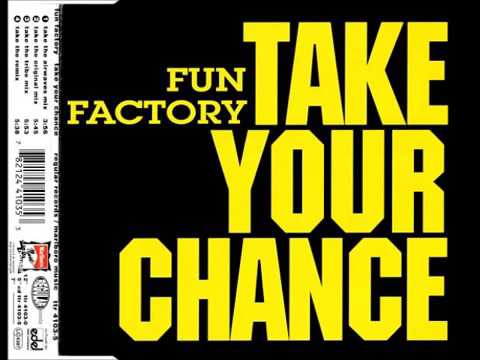 Fun Factory - Take Your Chance (Take The Original Mix)