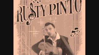 Rusty Pinto -  Gonna Leave This Town