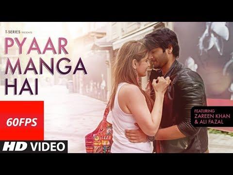 [60FPS] PYAAR MANGA HAI Full HD Video Song | Zareen Khan | Armaan Malik