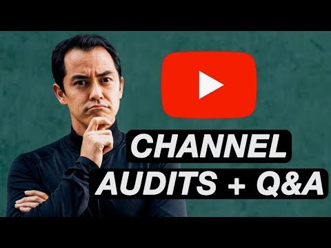 Q&A on how to get more Subscribers plus Channel Audits