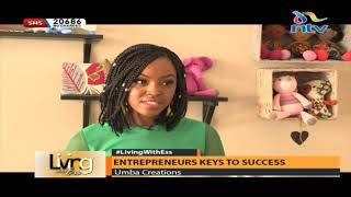Living with Ess: The keys to entrepreneurial success