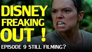 Disney freaks out over Star Wars - Rise of Skywalker still filming