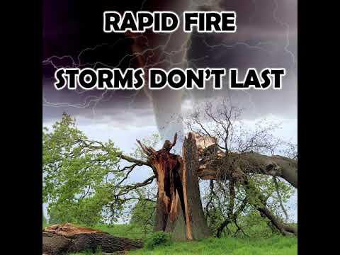 Rapid Fire: Storms Don't Last