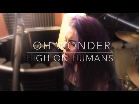 Oh Wonder Cover | High On Humans | Imogen Storey Arrangement | Lyrics | Video