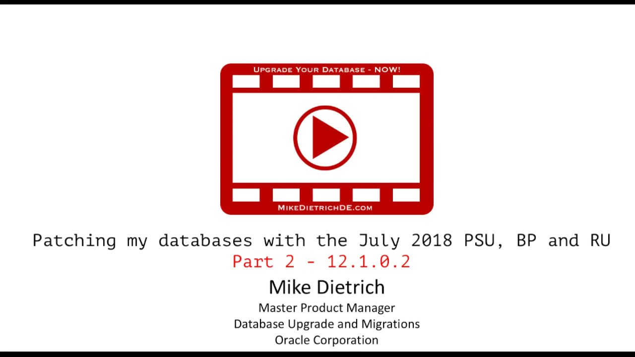 Applying the July 2018 Bundle Patch to Oracle Database 12 1 0 2
