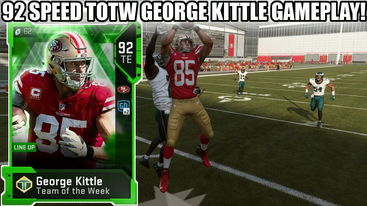 92 Speed Totw George Kittle Gameplay Best Tight End In Madden 19 Madden 19 Ultimate Team